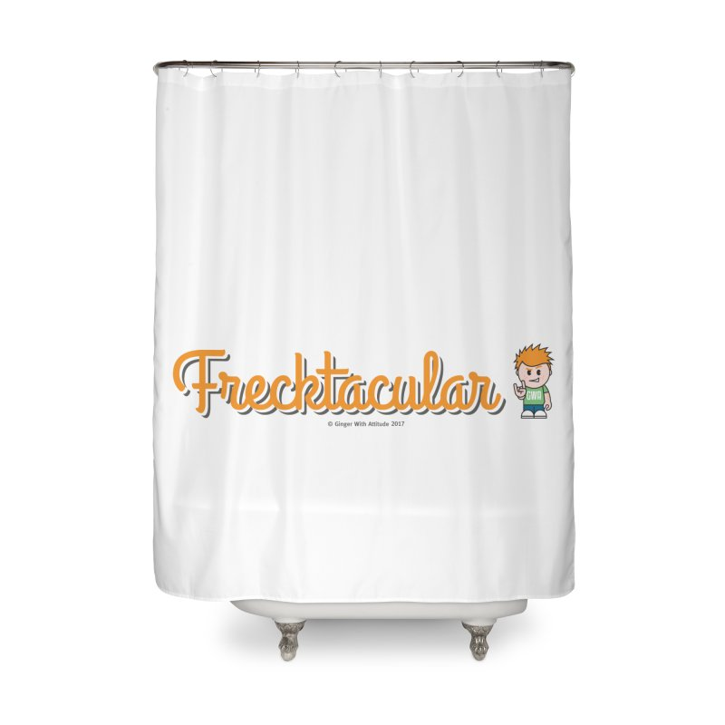 Frecktacular Guy Home Shower Curtain by Ginger With Attitude's Artist Shop
