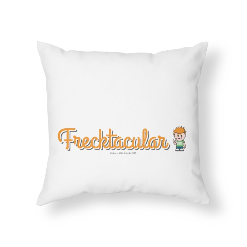Frecktacular Guy Home Throw Pillow by Ginger With Attitude's Artist Shop
