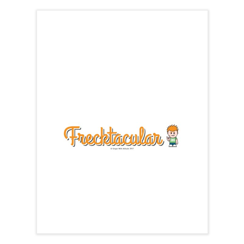 Frecktacular Guy Home Fine Art Print by Ginger With Attitude's Artist Shop