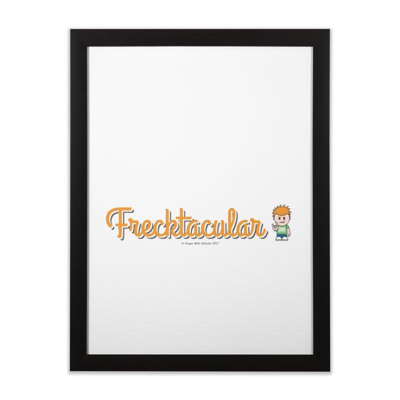 Frecktacular Guy Home Framed Fine Art Print by Ginger With Attitude's Artist Shop