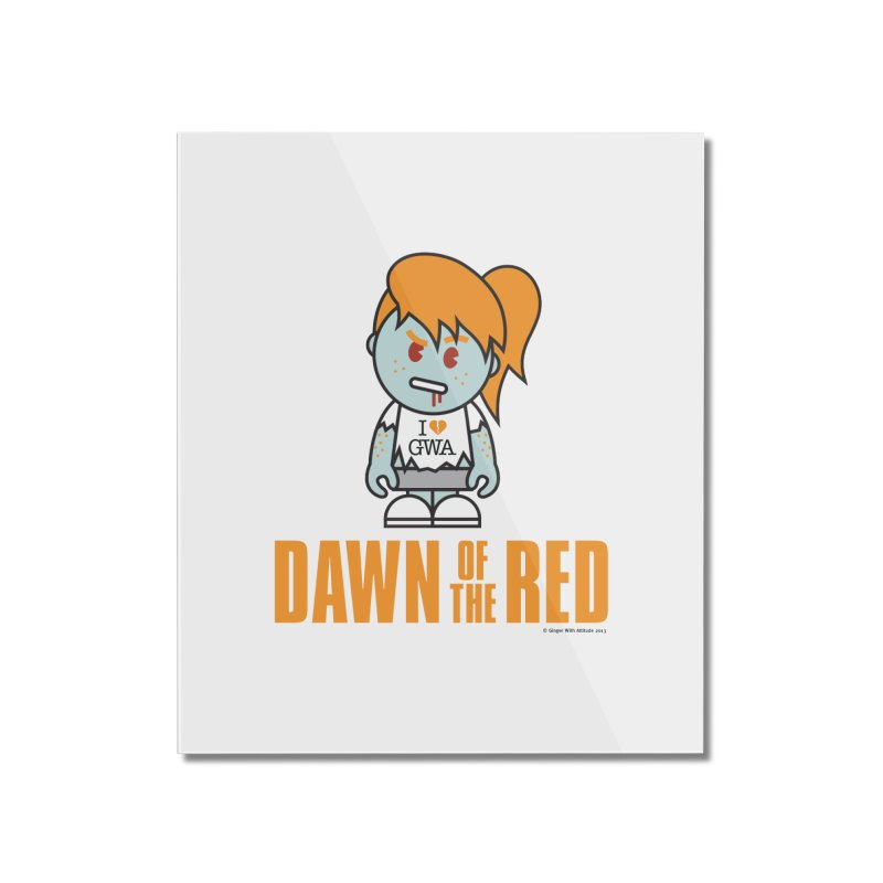 Dawn of The Red Home Mounted Acrylic Print by Ginger With Attitude's Artist Shop