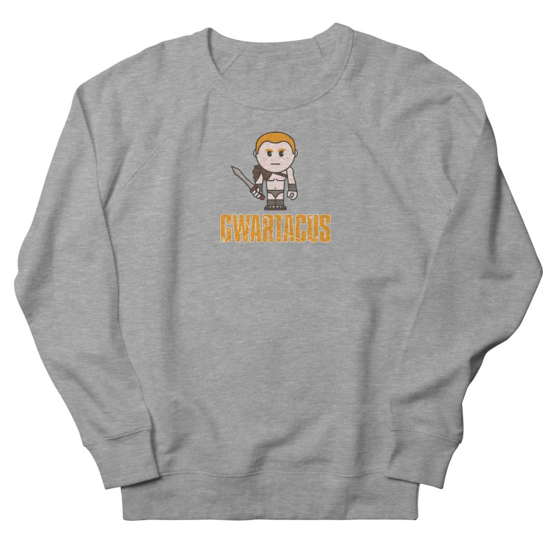 Gwartacus Men's French Terry Sweatshirt by Ginger With Attitude's Artist Shop