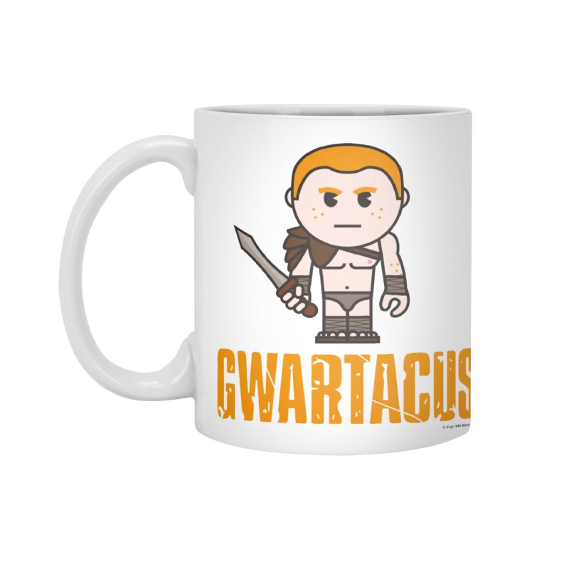 Gwartacus Accessories Mug by Ginger With Attitude's Artist Shop