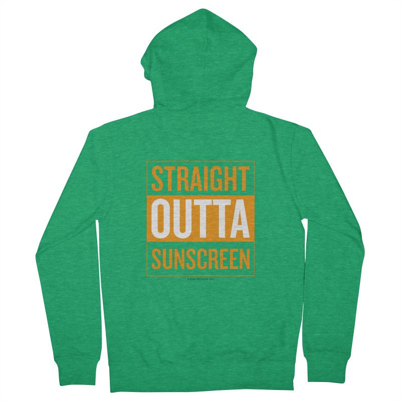 SunScreen Women's Zip-Up Hoody by Ginger With Attitude's Artist Shop