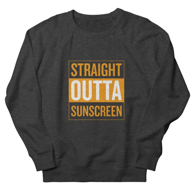 SunScreen Women's French Terry Sweatshirt by Ginger With Attitude's Artist Shop