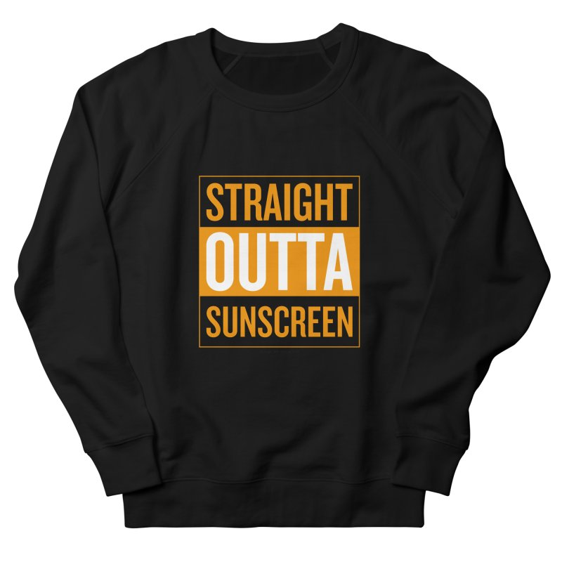SunScreen Men's French Terry Sweatshirt by Ginger With Attitude's Artist Shop