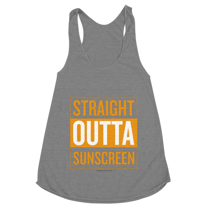 SunScreen Women's Racerback Triblend Tank by Ginger With Attitude's Artist Shop