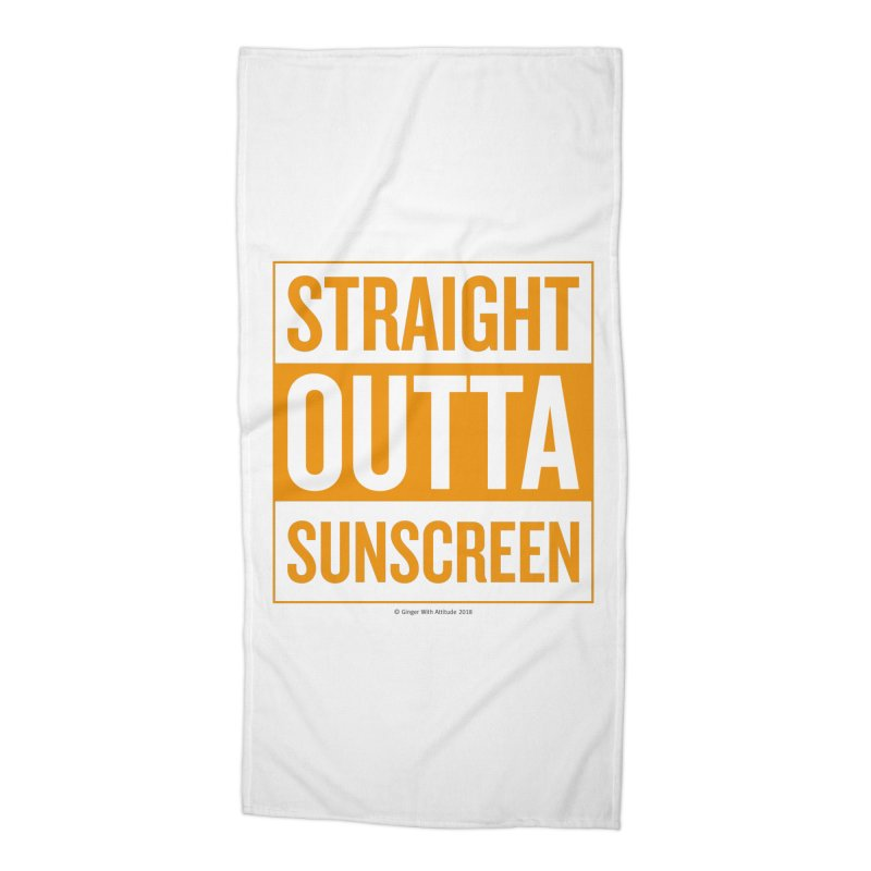 SunScreen Accessories Beach Towel by Ginger With Attitude's Artist Shop