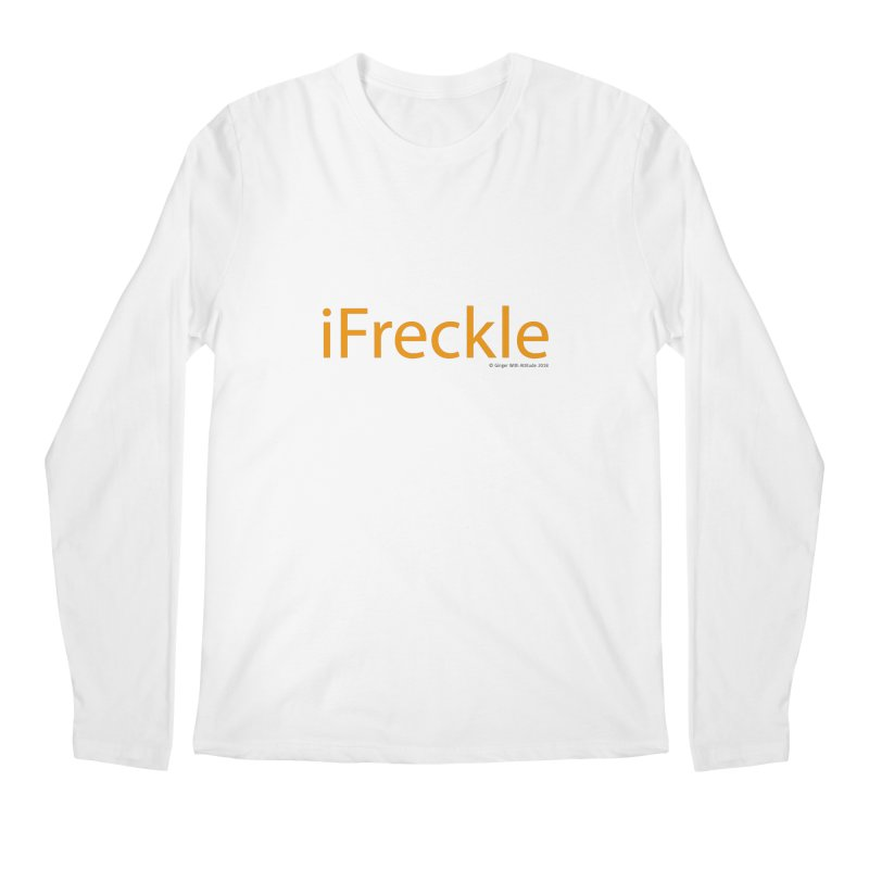 iFreckle Men's Regular Longsleeve T-Shirt by Ginger With Attitude's Artist Shop