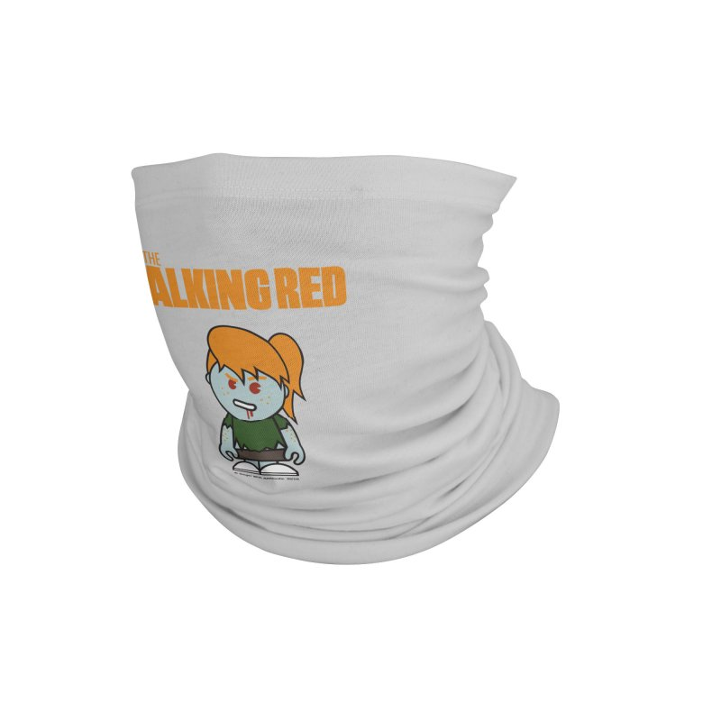The Walking Red - Girl Accessories Neck Gaiter by Ginger With Attitude's Artist Shop