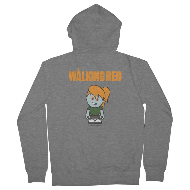 The Walking Red - Girl Women's French Terry Zip-Up Hoody by Ginger With Attitude's Artist Shop