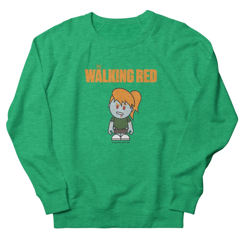The Walking Red - Girl Women's Sweatshirt by Ginger With Attitude's Artist Shop