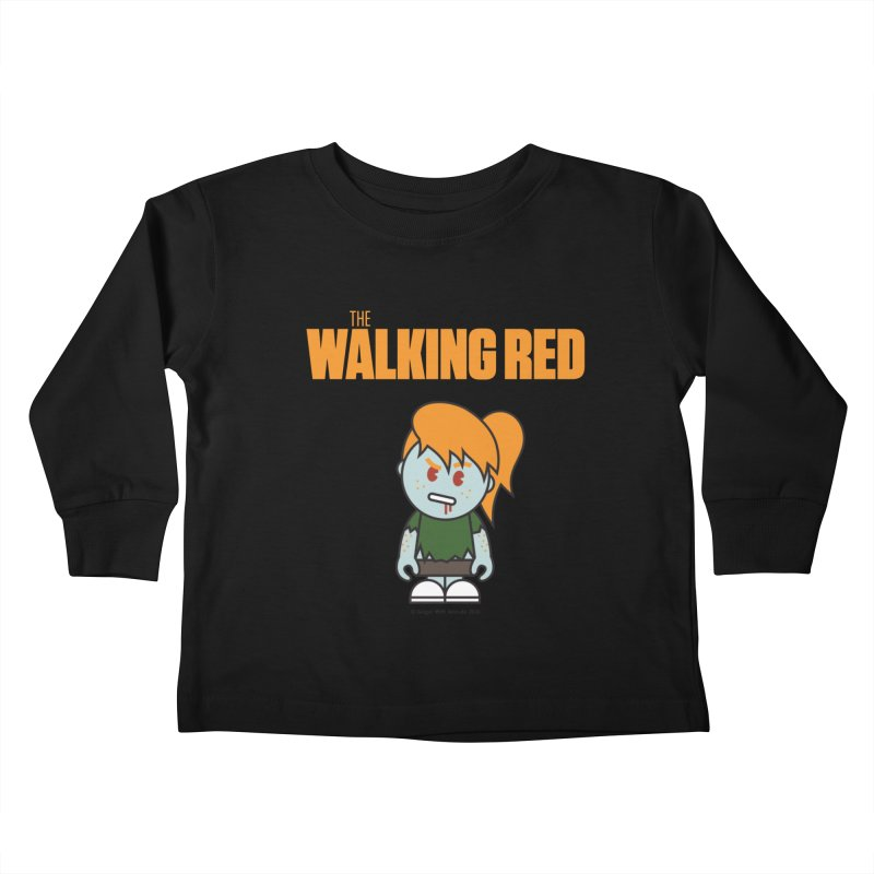 The Walking Red - Girl Kids Toddler Longsleeve T-Shirt by Ginger With Attitude's Artist Shop