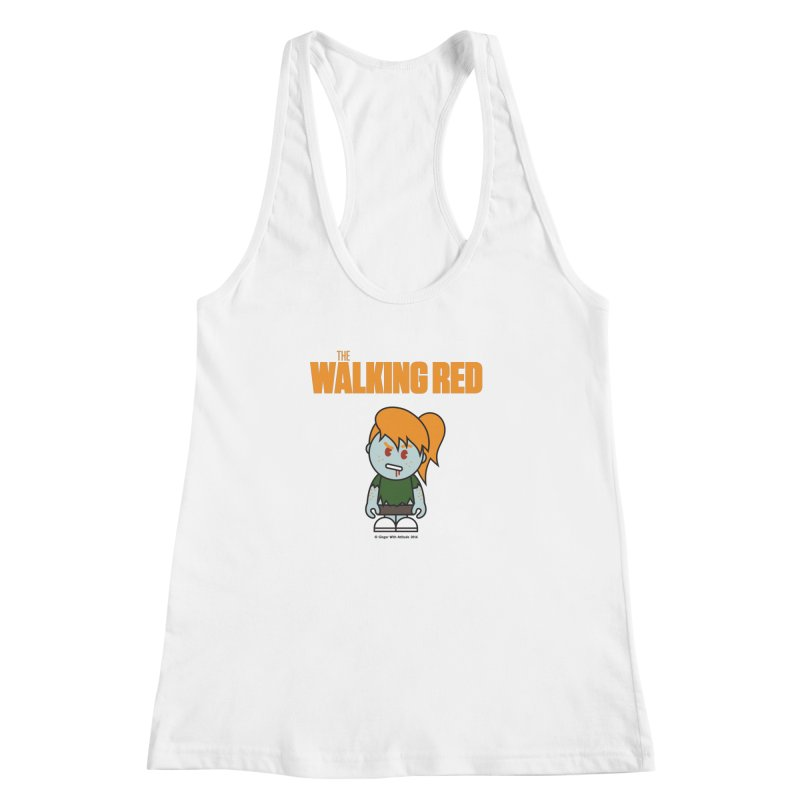 The Walking Red - Girl Women's Racerback Tank by Ginger With Attitude's Artist Shop