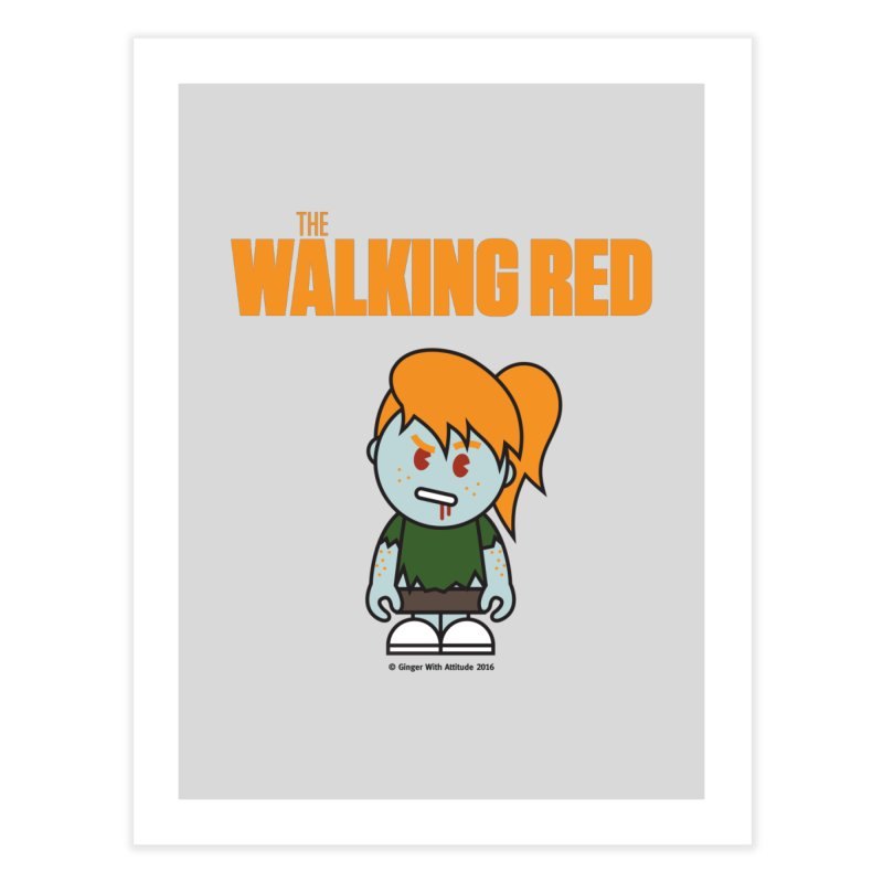 The Walking Red - Girl Home Fine Art Print by Ginger With Attitude's Artist Shop