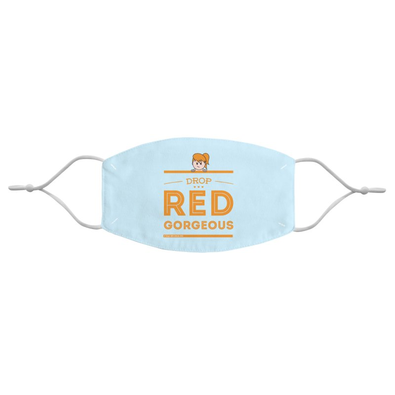 Drop Red Gorgeous Accessories Face Mask by Ginger With Attitude's Artist Shop