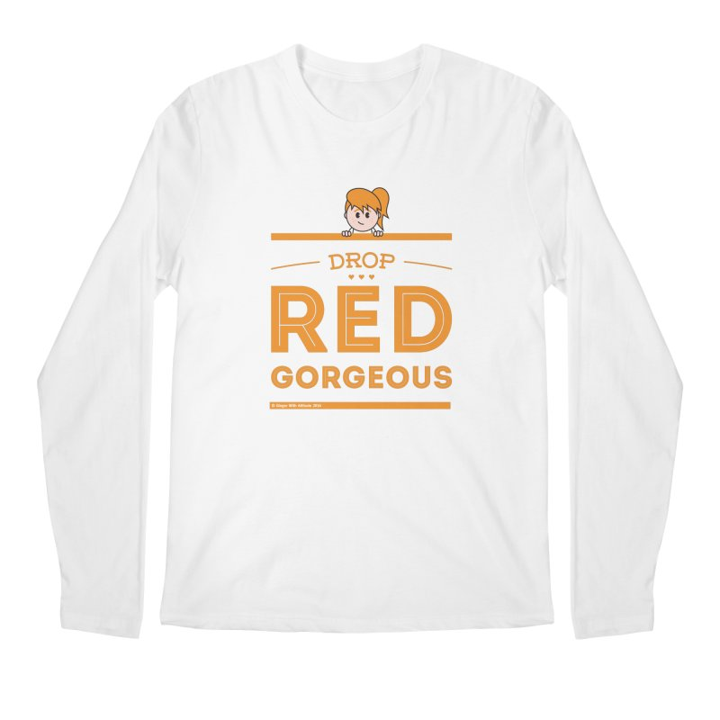 Drop Red Gorgeous Men's Regular Longsleeve T-Shirt by Ginger With Attitude's Artist Shop