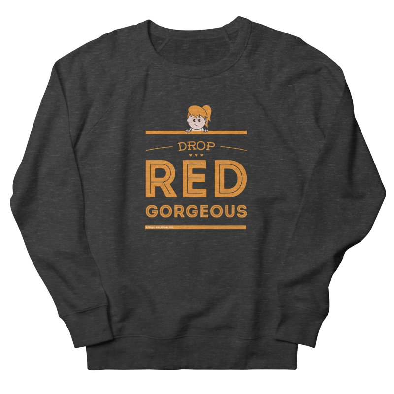 Drop Red Gorgeous Men's Sweatshirt by Ginger With Attitude's Artist Shop