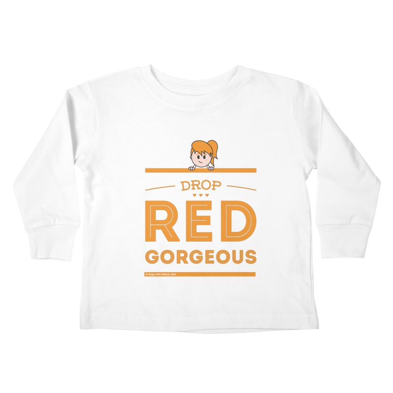 Drop Red Gorgeous Kids Toddler Longsleeve T-Shirt by Ginger With Attitude's Artist Shop
