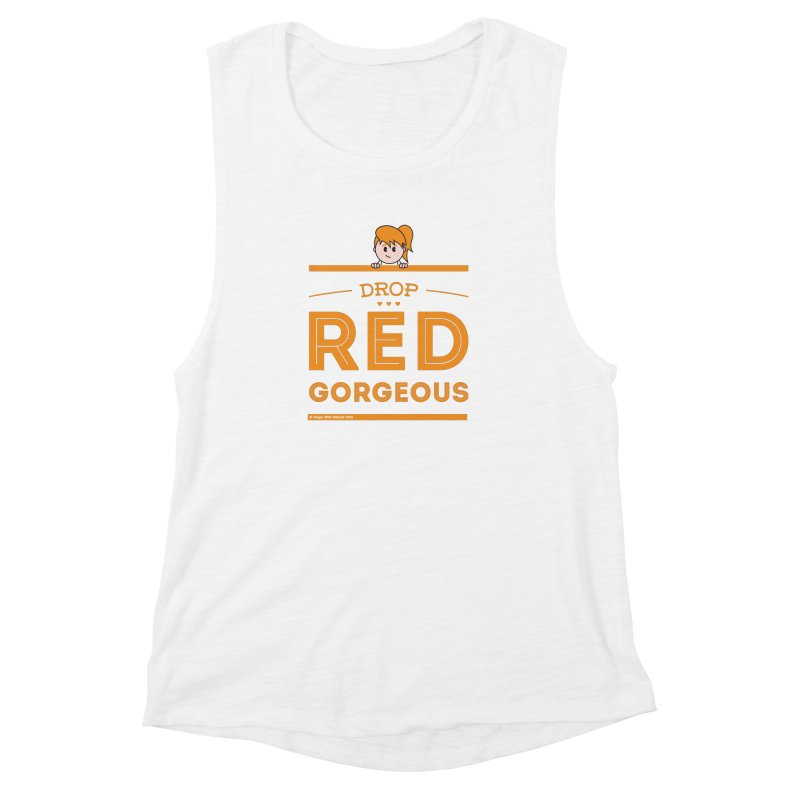 Drop Red Gorgeous Women's Muscle Tank by Ginger With Attitude's Artist Shop