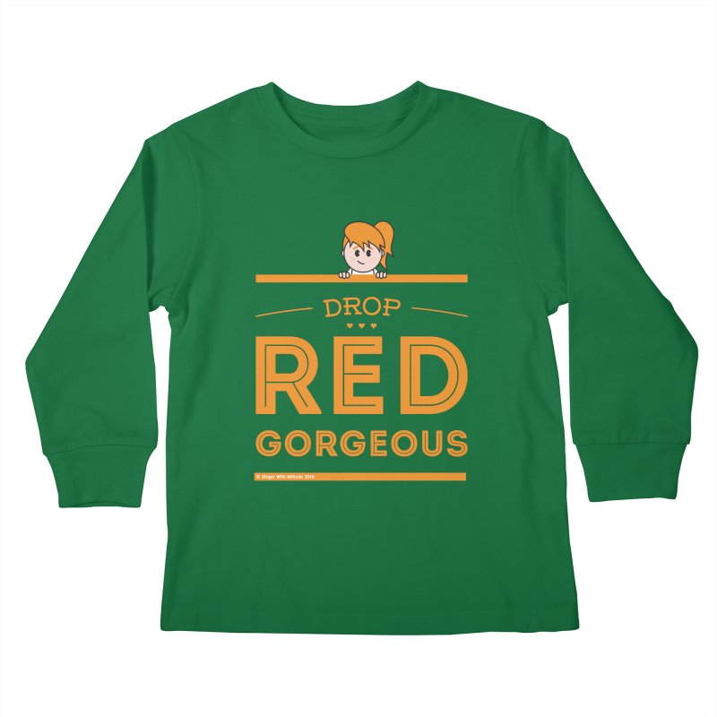 Drop Red Gorgeous Kids Longsleeve T-Shirt by Ginger With Attitude's Artist Shop