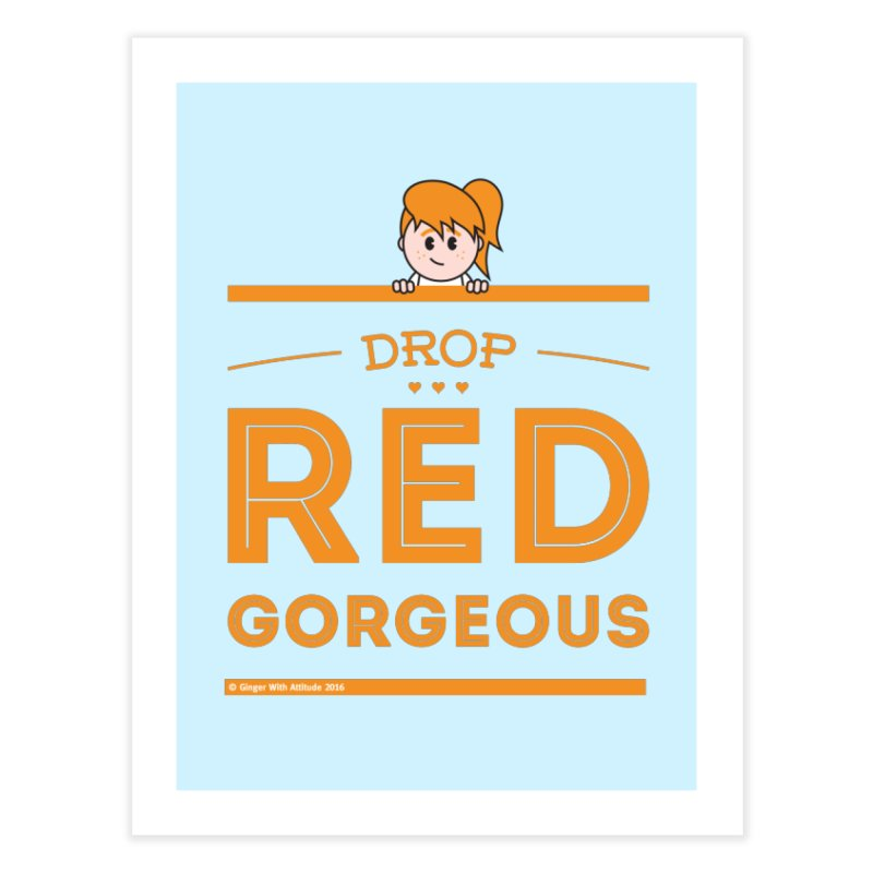 Drop Red Gorgeous Home Fine Art Print by Ginger With Attitude's Artist Shop