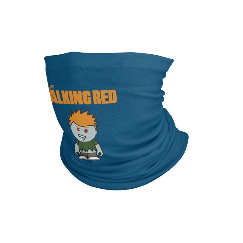The Walking Red - Guy Accessories Neck Gaiter by Ginger With Attitude's Artist Shop