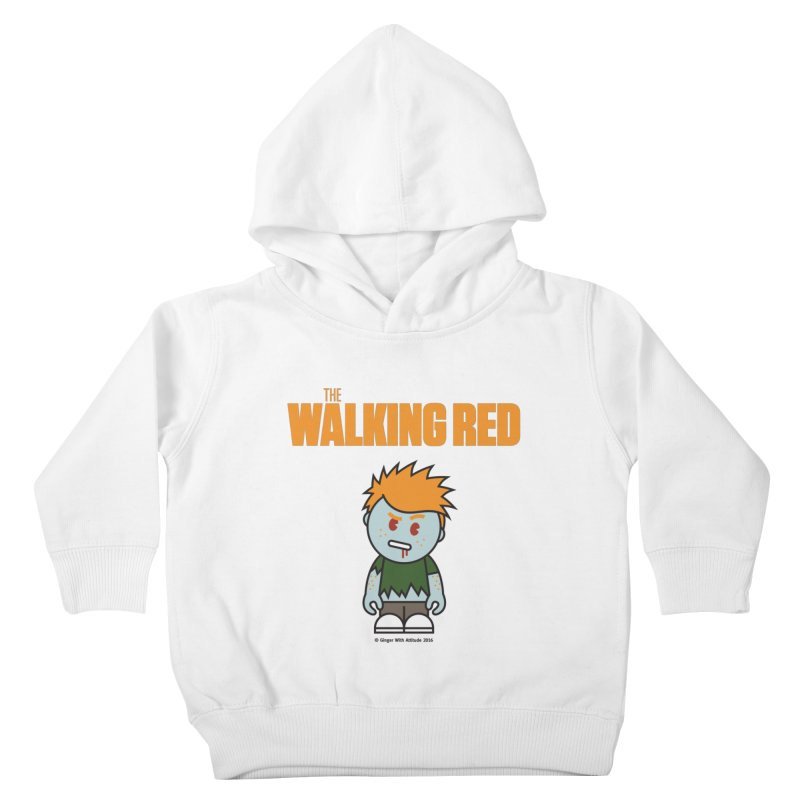 The Walking Red - Guy Kids Toddler Pullover Hoody by Ginger With Attitude's Artist Shop