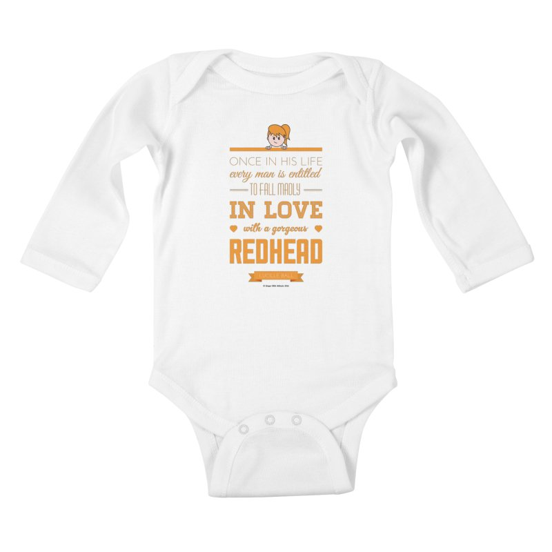 Once Kids Baby Longsleeve Bodysuit by Ginger With Attitude's Artist Shop