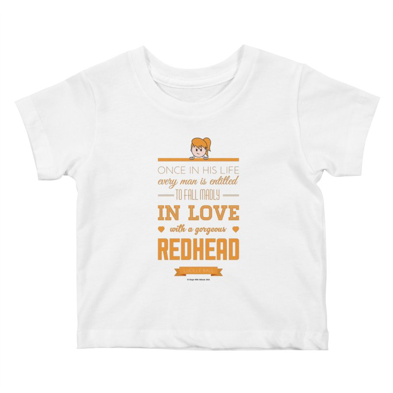 Once Kids Baby T-Shirt by Ginger With Attitude's Artist Shop