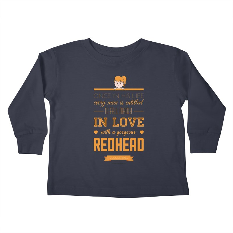Once Kids Toddler Longsleeve T-Shirt by Ginger With Attitude's Artist Shop