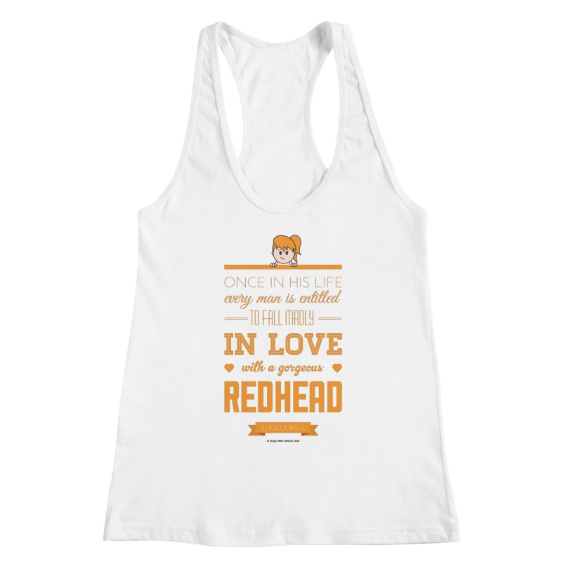 Once in Women's Racerback Tank White by Ginger With Attitude's Artist Shop
