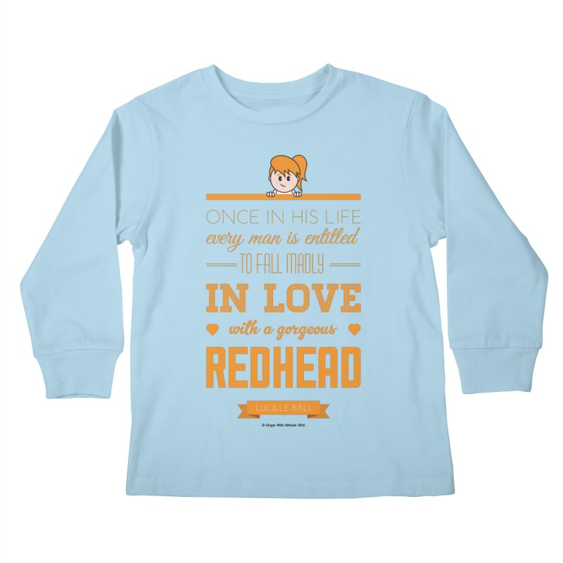 Once Kids Longsleeve T-Shirt by Ginger With Attitude's Artist Shop