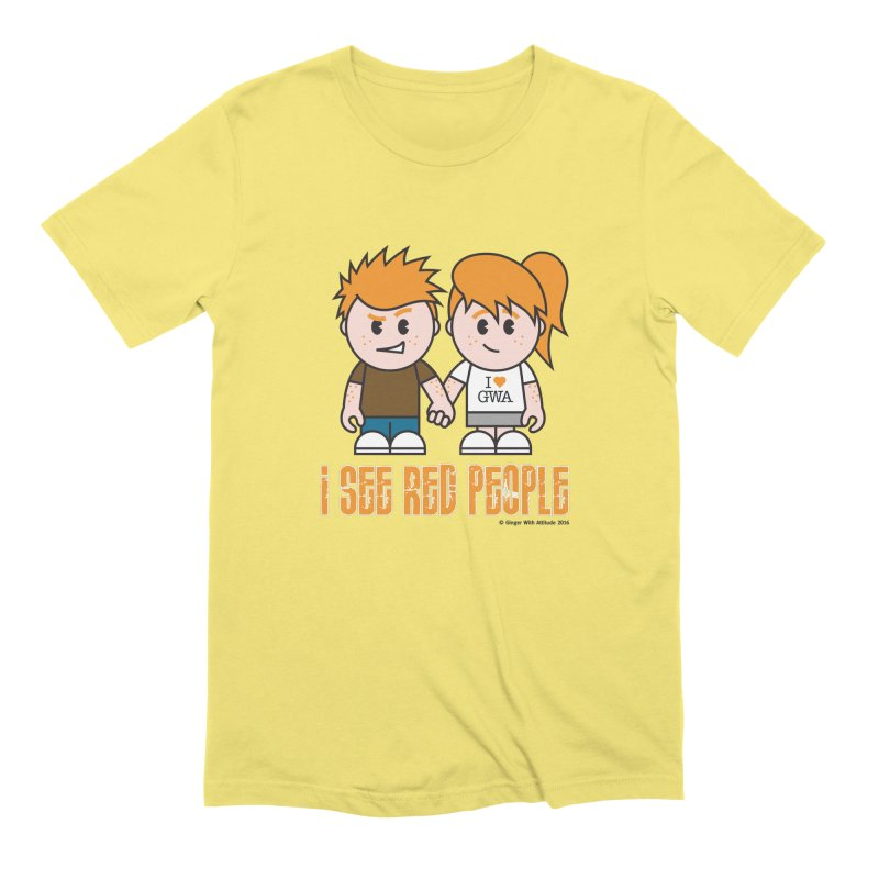 I See Red People Men's Extra Soft T-Shirt by Ginger With Attitude's Artist Shop