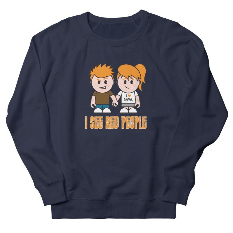 I See Red People Men's Sweatshirt by Ginger With Attitude's Artist Shop