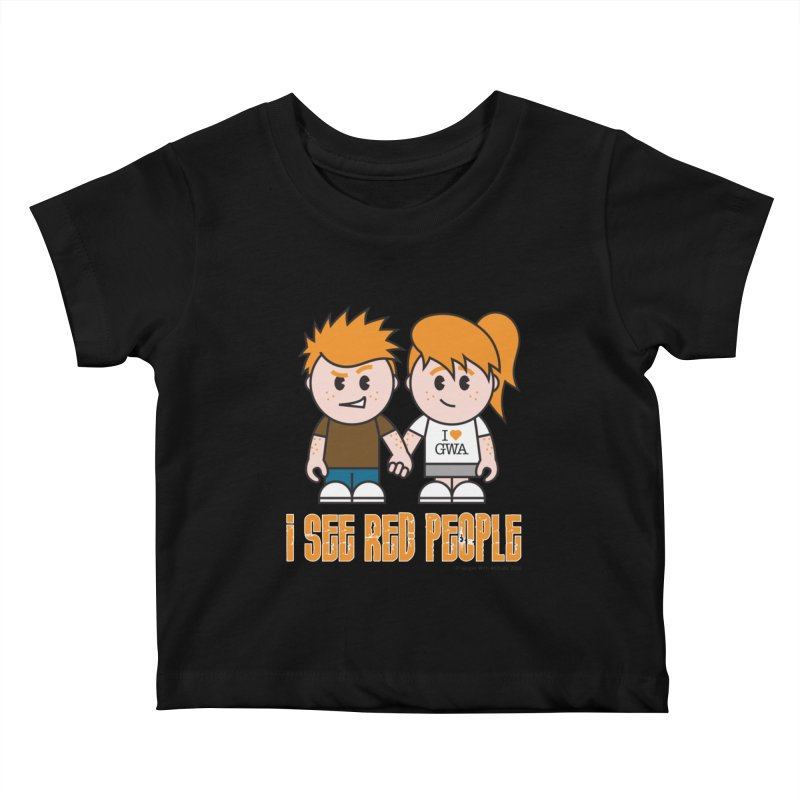 I See Red People Kids Baby T-Shirt by Ginger With Attitude's Artist Shop