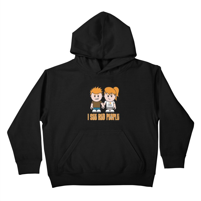 I See Red People Kids Pullover Hoody by Ginger With Attitude's Artist Shop