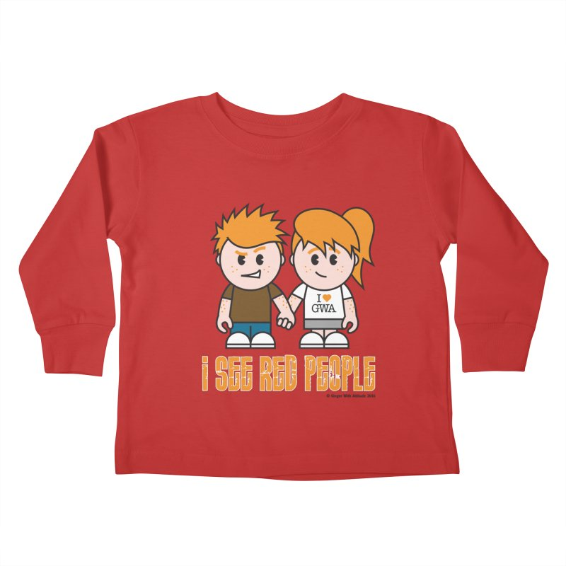 I See Red People Kids Toddler Longsleeve T-Shirt by Ginger With Attitude's Artist Shop