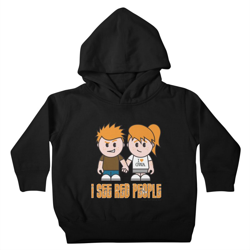 I See Red People Kids Toddler Pullover Hoody by Ginger With Attitude's Artist Shop