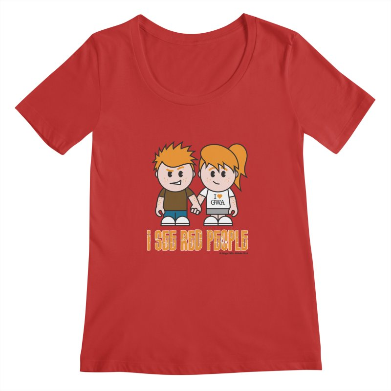 I See Red People Women's Regular Scoop Neck by Ginger With Attitude's Artist Shop