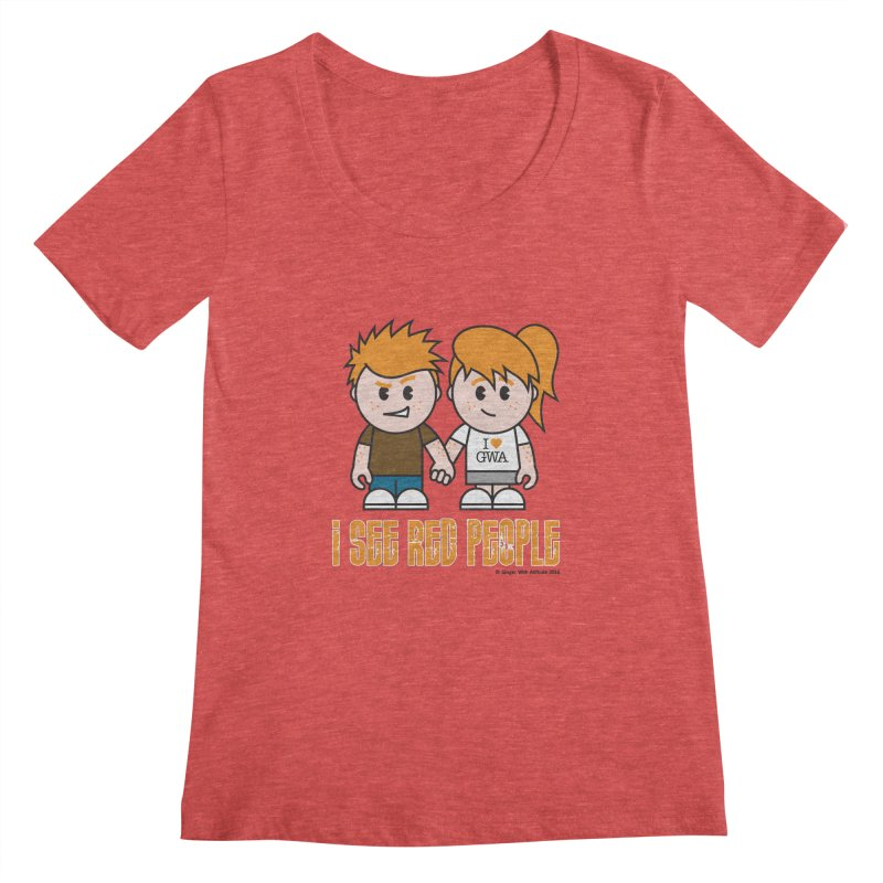 I See Red People Women's Scoopneck by Ginger With Attitude's Artist Shop
