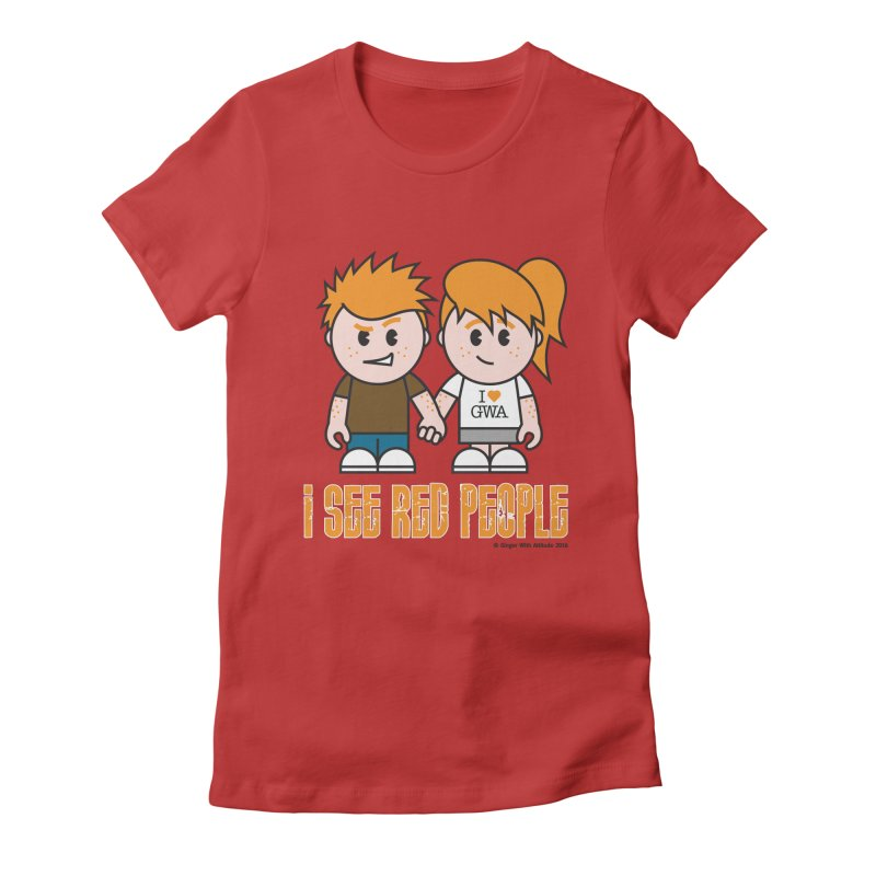 I See Red People Women's Fitted T-Shirt by Ginger With Attitude's Artist Shop