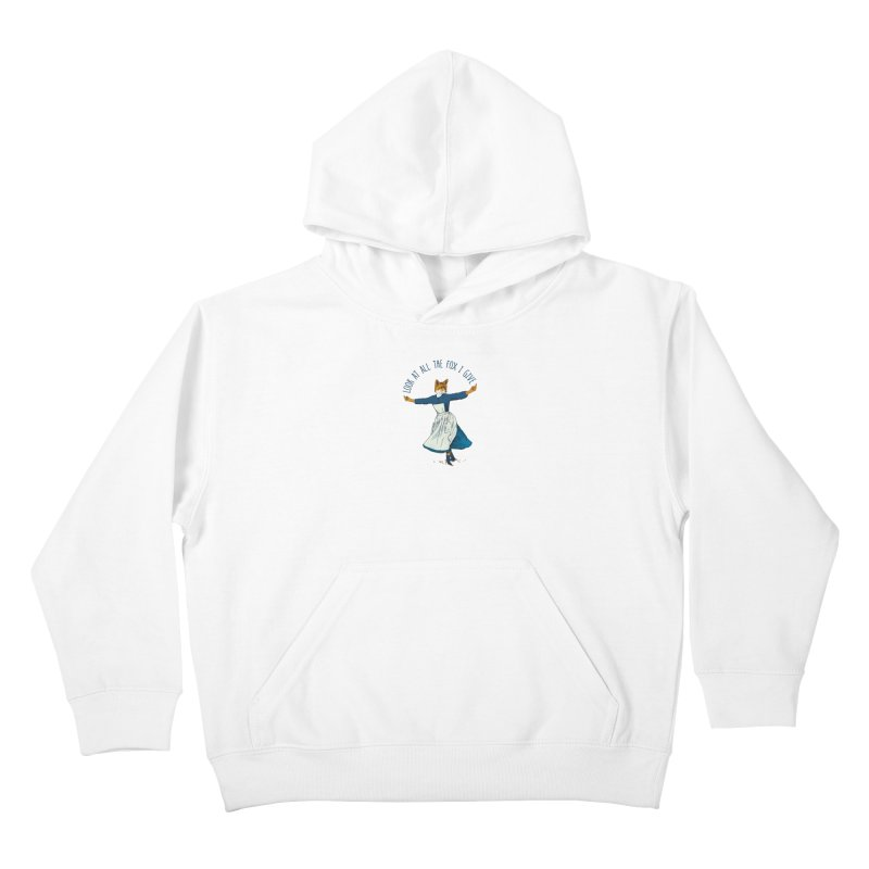 Look At All The Fox I Give - V1 Kids Pullover Hoody by Gintron