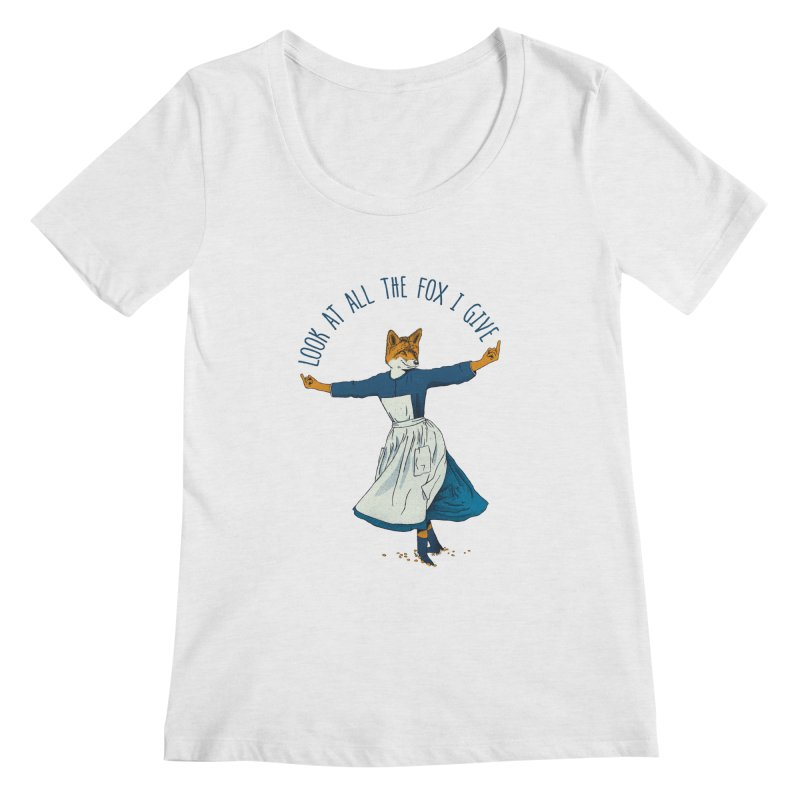 Look At All The Fox I Give - V1 Women's Regular Scoop Neck by Gintron