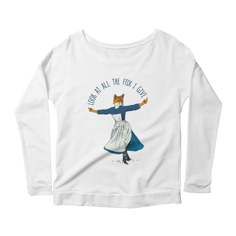 Look At All The Fox I Give - V1 Women's Scoop Neck Longsleeve T-Shirt by gintron's Artist Shop