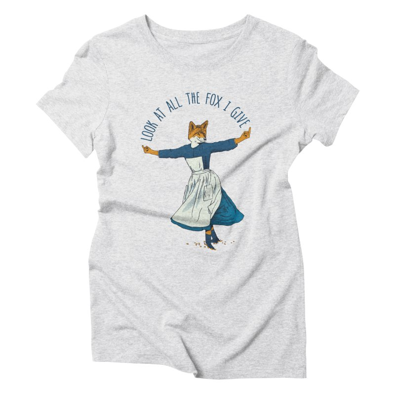 Look At All The Fox I Give - V1 Women's Triblend T-shirt by gintron's Artist Shop