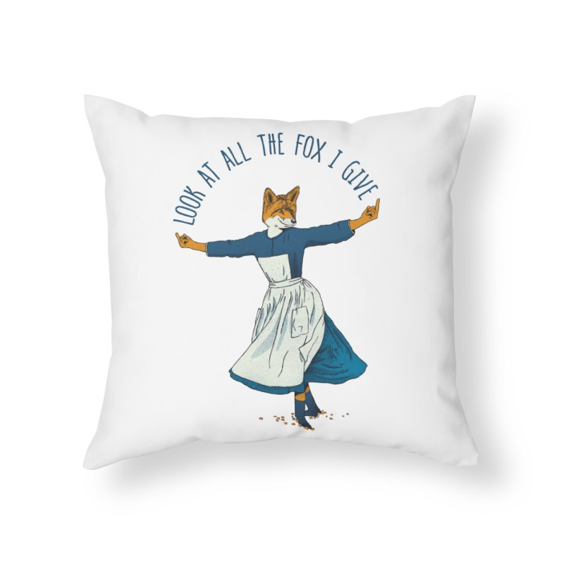 Look At All The Fox I Give - V1 Home Throw Pillow by gintron's Artist Shop
