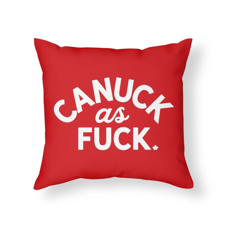 Canuck AF - R Home Throw Pillow by gintron's Artist Shop