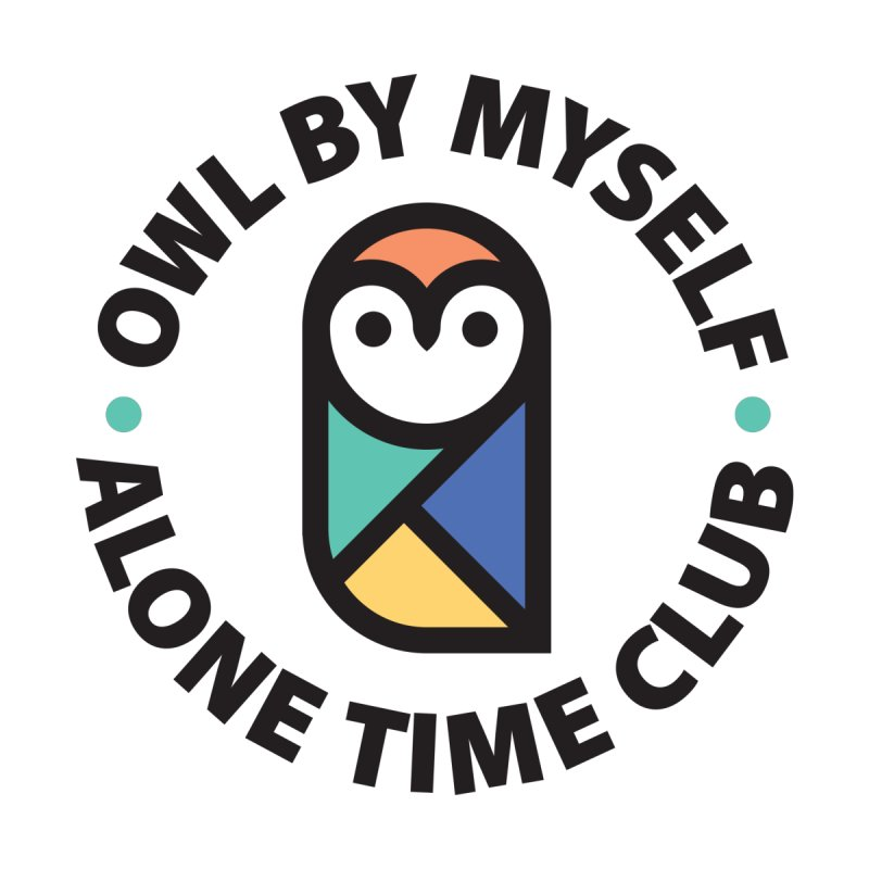 Owl By Myself - Alone Time Club by Gintron