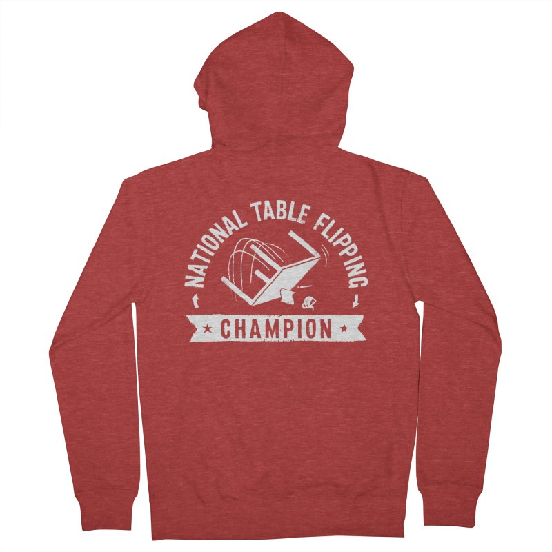 National Table Flipping Champion Men's French Terry Zip-Up Hoody by gintron's Artist Shop